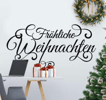 """""""Fröhliche Weinacht überall, tönt es durch die Lüfte"""" und jetzt steht es auch in Ihrem Wohnzimmer mit diesem Weihnachtsaufkleber in hoher Qualität!"""