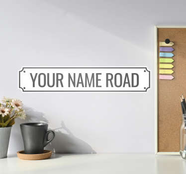 A UK street personalise wall sticker with name that you can have with any name of your choice. This design is self adhesive and easy to apply.