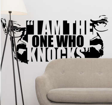 Vinilo decorativo frase película I am the one who knocks