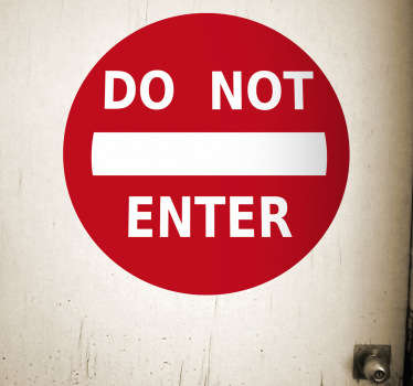 DO NOT ENTER sign sticker in striking red. Prevent entry into any room or area with this design. Ideal to be placed on the door.