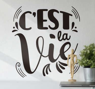 Sticker Texte c'est la vie