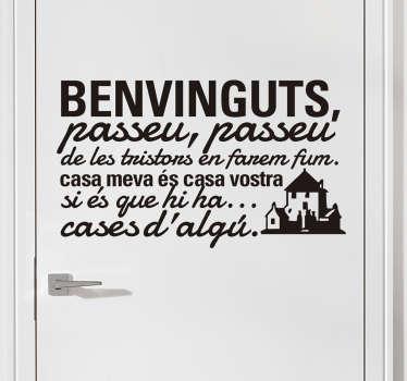 Adhesivo del estribillo de la canción compuesta por el cantautor catalán Jaume Sisa: Qualsevol nit pot sortir el sol.