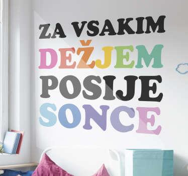 Priljubljena slovenska vinilna stenska nalepka, ki jo boste imeli radi na površini stene, da okrasite dnevno sobo ali spalnico.