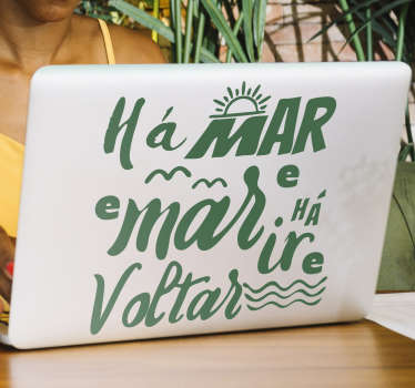 """Personaliza o teu portátil com o famoso provérbio português """"Há ar e mar, há ir e voltar"""" com este autocolante de provérbios populares para PC!"""
