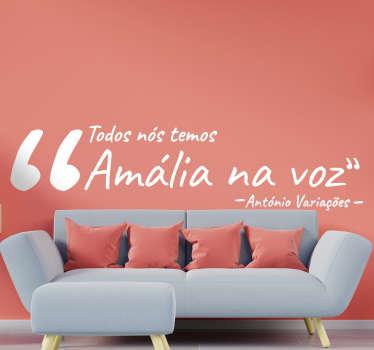 """Personaliza a decoração da tua casa com este autocolante da letra da canção """"Voz Amália de Nós"""" de António Variações. 50 cores disponíveis."""