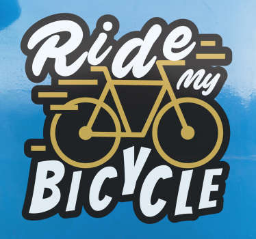 I want to ride a bike wall sticker with text is what you need for your bike. It is designed in multiple colours made of high quality vinyl.
