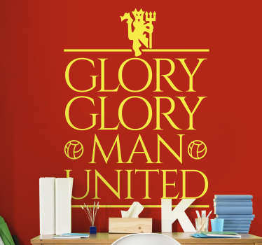 Man united glory glory football club wall sticker for fans who want to show victory of this club. This product is a design of text and the red devil .