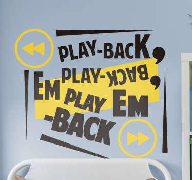 """Decora os teus espaços de um modo criativo e personalizado com este espetacular autocolante de letras de canções do refrão da música """"Playback""""!"""