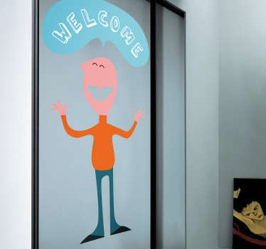 "Sticker with a friendly person saying ""Welcome"" in a comic font. Perfect decal to decorate your home and welcome your guests!"