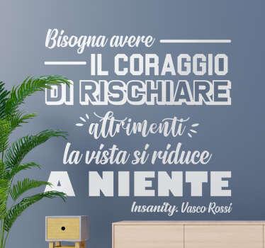 Adesivo da parete frase di Vasco creato con un testo bianco in un bellissimo stile che sarà adorabile nel tuo salotto o ovunque ti ispirerà.