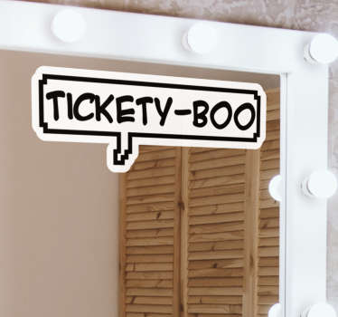 Tickety boo text wall sticker design that is created with the text 'tickety boo' in black rectangular border. This product can be applied on mirror.