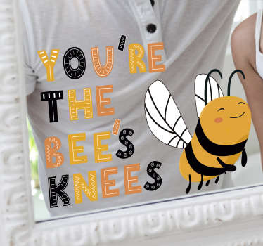 You're the bee's knees insect wall sticker design is what you need to change any boring space in your home. A colourful design of bee with text.