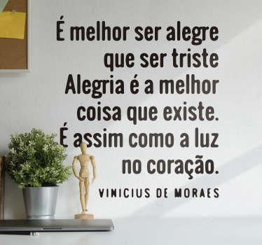 """Vinis decorativos literatura com um excerto do poema canção """"Samba da Benção"""" de Vinicius de Moraes."""