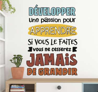 Passion pour l'apprentissage fr motivation sticker mural design d'inspiration message texte dans un beau texte qui créera une surface unique.