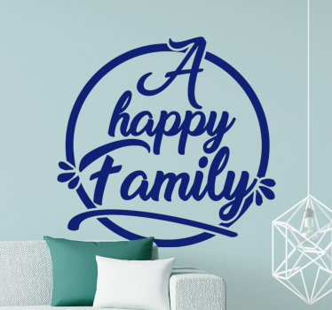 Home wall text with happy family text in blue colour that you will love to decorate your home. You can chose the size and any other colour you prefer.