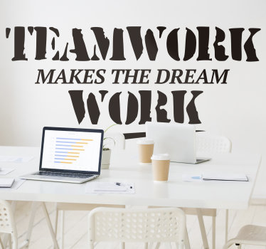 Makes the dream work office wall decal