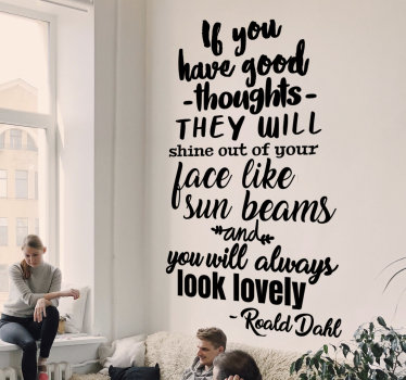 Easy to apply decorative wall decal with quote from Roald Dahls that will motivate and inspire you while it keeps your wall pretty.