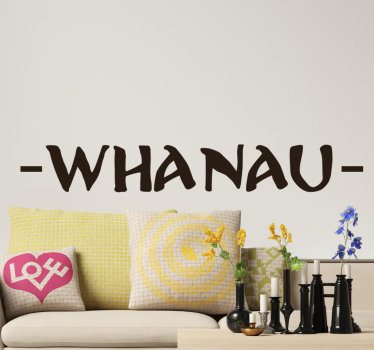 Easy to apply wall home decal with the content '' whanau'' in a lovely style and you can pick any prefers colour you want.