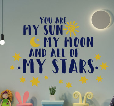 "Um vinil autocolante decorativo de texto para quarto infantil, especialmente de bebés. Um design lindo de um texto ""You are my sun, my moon and all my stars""."