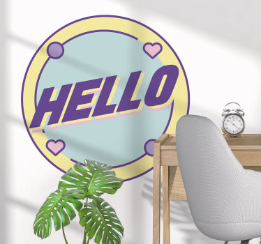 Buy our easy to apply adhesive vinyl home wall decal design of a simple '' hello'' text on a round surface with heart and spacial broader style.