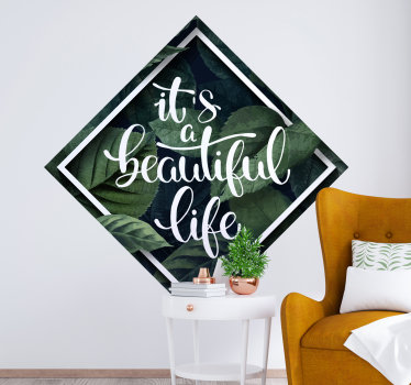 Buy this easy to apply wall decal of motivational text on a colourful green plant background in a square shape with boarder.