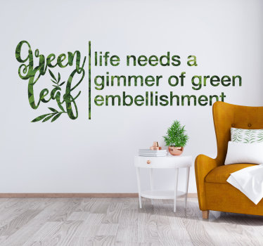 Easy to apply wall decal of text with plant that you will love with it outstanding colour of plant. You can chose the size you prefer,.