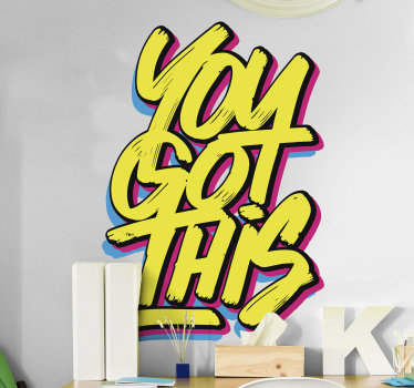 Decorate your home with this stylish motivational text wall sticker of '' you got it''. You can chose the size and it is easy to apply.
