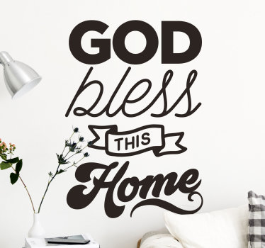 Home wall text sticker of  ''God bless this home'' the text design is created with nice and stylist font with special features. Easy to apply.