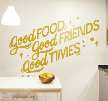 Easy to apply kitchen wall quote of  ''good food, good friends, good time'' to motivate and make you smile while it beautify your kitchen wall.