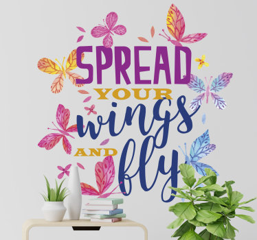 Easy to apply living room wall decal designed with colourful and pretty butterflies with a text '' spread your wings and fly''.