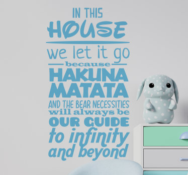 Home wall decal for kid's bedroom designed with text sentence from Disney movie that you will love. You can chose the size and colour you prefer.