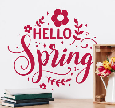 Decorative home wall decal of spring flower with the text '' hello spring '' you can have this in any colour and that you prefer.