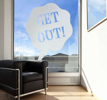Sticker decorativo get out
