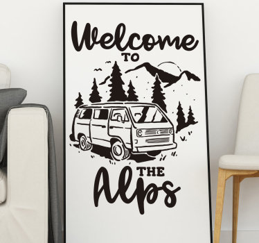 Buy our decorative wall decal of an adventure and travel representation designed with van in the  mountain with the text '' welcome to the Alps''.