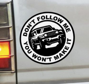 Un disegno di adesivo per auto con un testo di istruzioni di '' non seguirmi. Bellissimo design per qualsiasi veicolo, auto e moto.