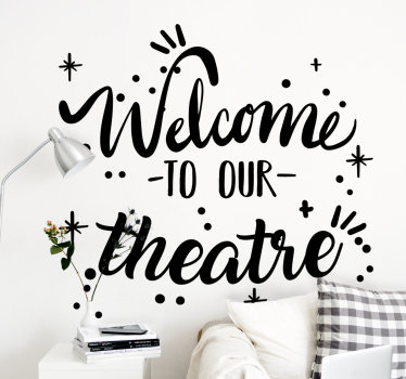 Easy to apply decorative wall text sticker of '' welcome to our theater. You can buy it in any colour and size that you prefer.