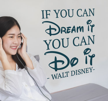 "Magnífico autocolante de frases célebres de uma expressão famosa ""If you can dream it, you can do it"" do grande Walt Disney."