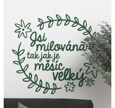 Elegantní ozdobná květinová nálepka na zeď s testem v krásném písmu '' you loved ''. Hezký design ideální pro každý rovný povrch.