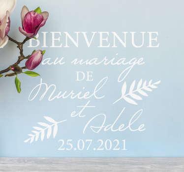 Utilisez ce sticker mariage pour décorer une réception de mariage afin d'accueillir les invités de la cérémonie. Un sticker personnalisable selon vos besoins.