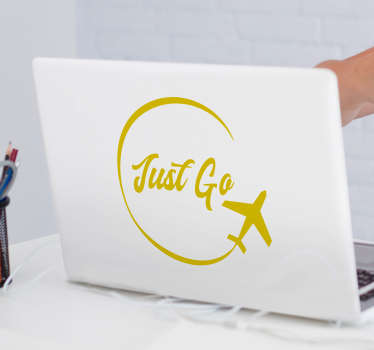 Decorative vinyl laptop sticker with the design of a flying airplane and text that says '' just go''. Available in different colours and sizes.