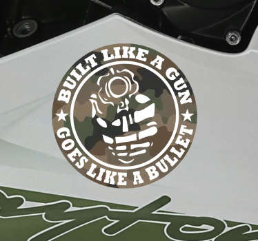 Decorative motorcycle sticker created on a round surface background with a powerful text content that says'' Build like a gun, goes like a bullet'' .