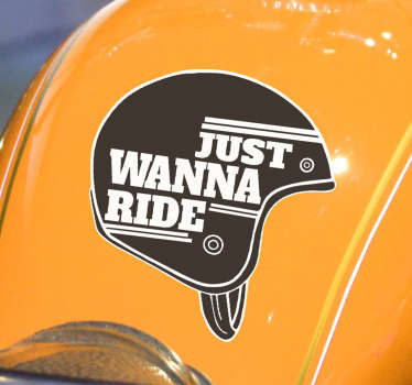 Decorative sport sticker with the design of text '' just wanna ride''.  An ideal decoration for lovers of sports. Buy it in any size you want.