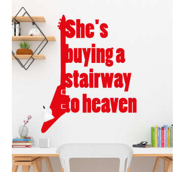Song lyrics wall sticker with the text '' She's buying a stairway to heaven''. You can buy it in any of the available colours and size options.