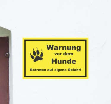 Schild Wandaufkleber mit Hunde Warnung mit dem Pfotenabdruck eines Hundes. Wählen Sie es in der am besten geeigneten Größe. Einfach anzuwenden.