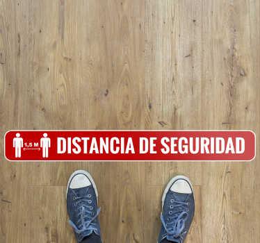 Vinilo distancia seguridad para respetar las distancias. Es importante colocar un aviso de  a nuestro alrededor para recordar a la gente