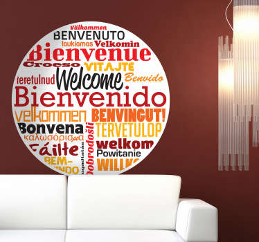 A creative circular sticker with texts saying Welcome in many different languages. A nice way to welcome your guests to your home or business.