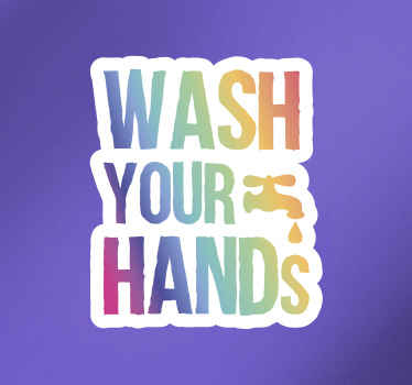 A colorful text vinyl sticker that says ''please wash your hands. It is recommended for any flat surface and it application is easy.