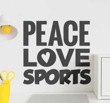 テキストで作成されたシンプルだが美しい壁のステッカー。それは「平和愛スポーツ」と書かれています、そしてこの素敵なデザインはどんな好みのスペースにも適用できます。