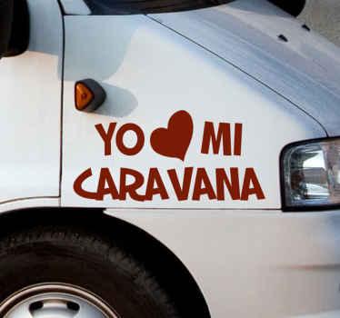 """Pegatina autocaravana con texto que cita """"amo mi caravana"""" con el diseño de un corazón para decorarla a tu gusto ¡Envío a domicilio!"""