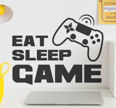Video game text wall sticker for teen room decoration. It says '' Eat, sleep, game''. The product is available in any size needed.